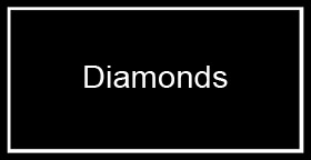 DIAMONDS-BRAND-NEW